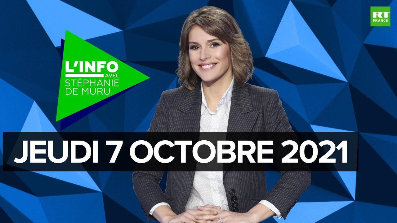 Download L'Info avec Stéphanie De Muru – Jeudi 7 octobre 2021 : Le Pen, migrants à Calais, pass sanitaire