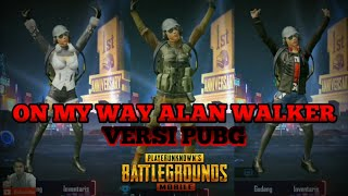 Gambar cover On My Way - Alan Walker Versi Pubg Dance