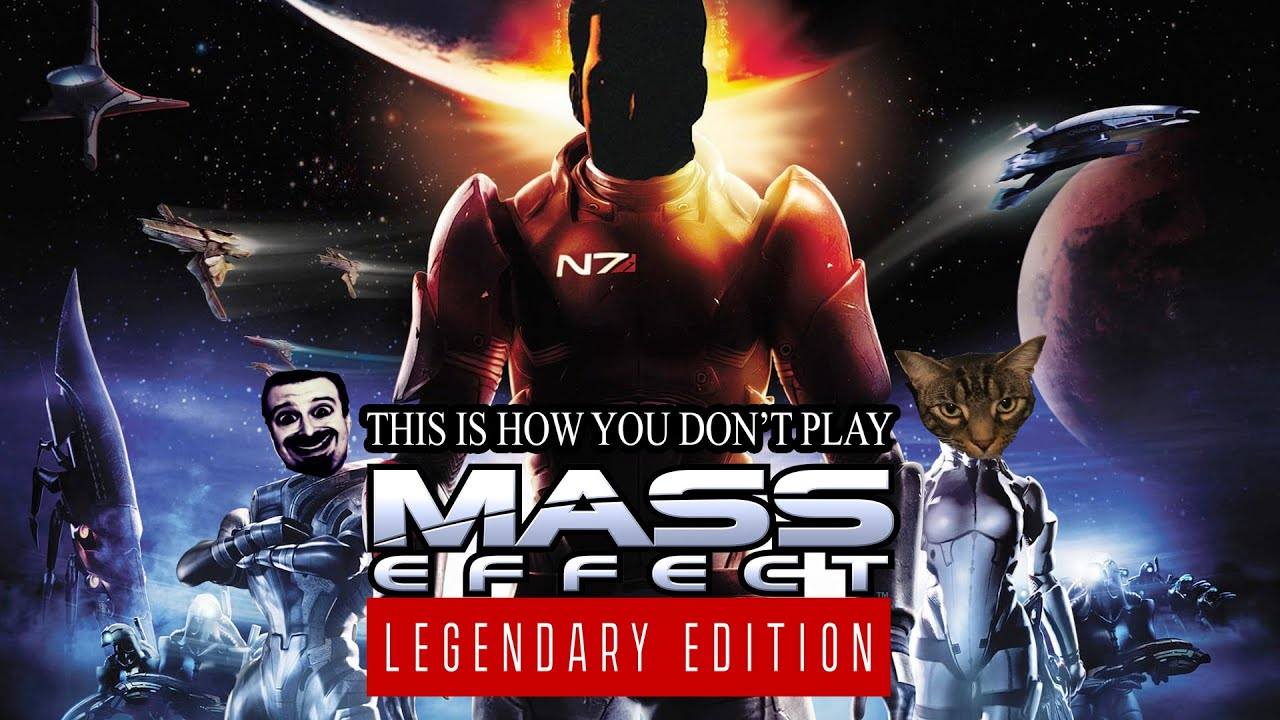 This Is How You DON'T Play Mass Effect 1 Legendary Edition (0utsyder Edition)