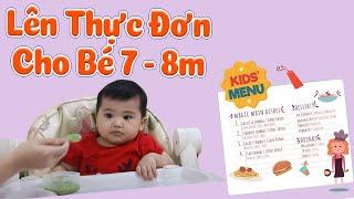 Cách lên THỰC ĐƠN ĂN DẶM đủ dinh dưỡng cho bé 7 - 8 Tháng theo ăn dặm Kiểu Nhật + Truyền Thống & BLW