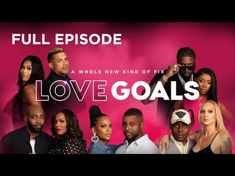 Full Episode: Episode 1 | Love Goals | Oprah Winfrey Network