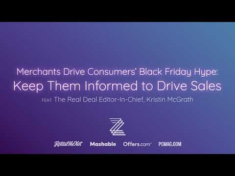 Merchants Drive Consumers' Black Friday Hype: Keep Them Informed to Drive Sales