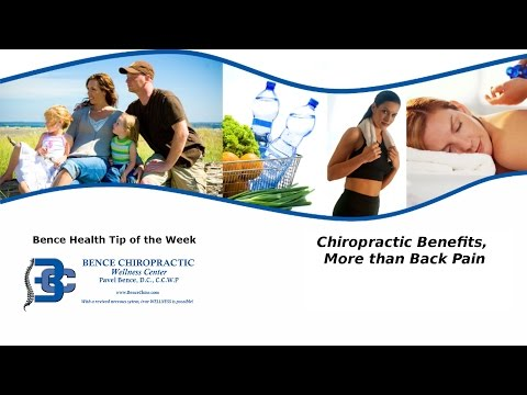 Chiropractic Benefits, More than Back Pain