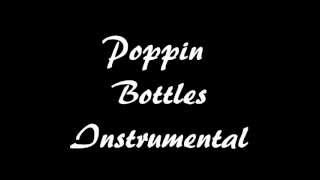 Poppin Bottles (Instrumental)