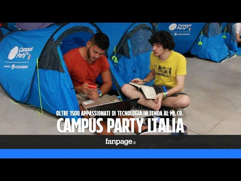 Campus Party, il campeggio (a Milano) per gli appassionati di tecnologia