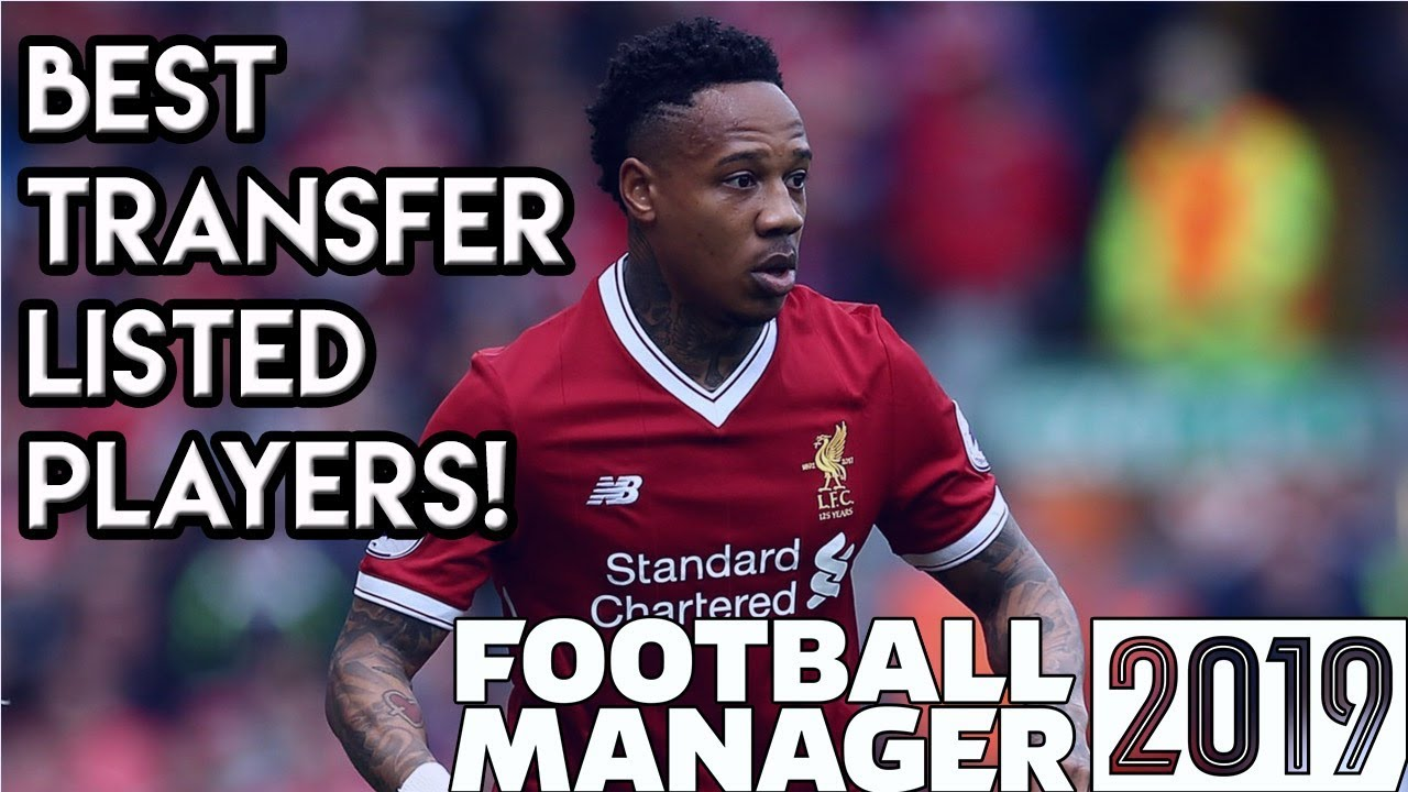 Football Manager 2019: The Best Transfer Listed Players in FM19!