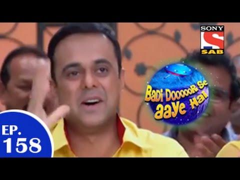 Download Badi Door Se Aaye Hain - बड़ी दूर से आये है - Episode 158 - 15th January 2015