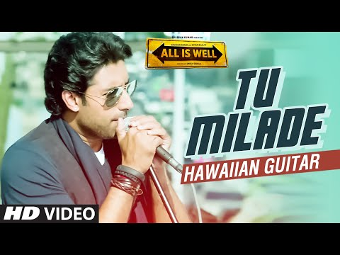 Tu Milade Full Video Song - All Is Well | (Hawaiian Guitar) Instrumental By Rajesh Thaker