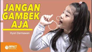 Jangan Ngambek Aja - Hyori Dermawan |Official Music Video Impact Music| - Lagu Rohani