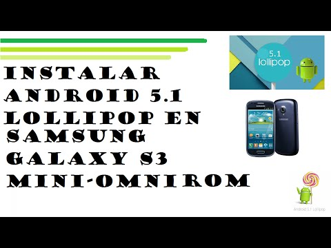 Instalar android 5.1 lollipop en samsung galaxy s3 mini - OmniRom