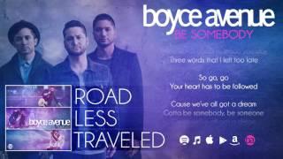 boyce avenue be somebody lyric video on spotify itunes