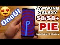 S8/s8  Android Pie Oneui İnceleme Ve Yükleme