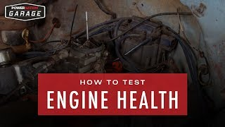 How To Test An Engine's Health