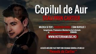 Copilul de Aur - Stau prin cartier (Official Track Colection)