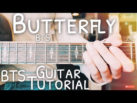 Butterfly BTS Guitar Tutorial // Butterfly Guitar // Lesson #499