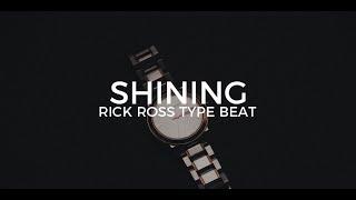 Rick Ross type beat Shining || Free Type Beat 2018