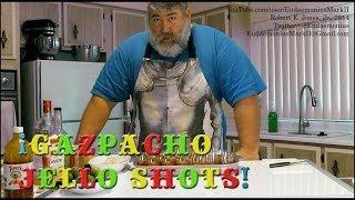 How To Make Gazpacho Jello Shots - Day 16,349