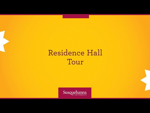 Susquehanna University Residence Hall Tour