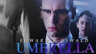 you have my heart [edward & oswald] + 3x11