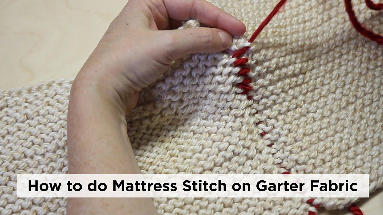 How To Undo Stitches In Knitting : How to Seam Knitting - Mattress Stitch on Garter Fabric - YouTube