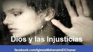 Dios y Las Injusticias