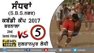 SANDHWAN ( SBS Nagar) ● KABADDI CUP - 2017 ● SEMI 2 ● BARNAL vs SULTANPUR LODHI ● Full HD ● Part 5th