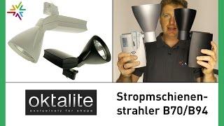 Professioneller Stromschienenstrahler Oktalite BS70/BS94 [watt24-Video Nr. 116]