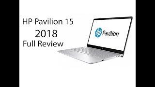 HP Pavilion 15 2018 Full Review