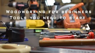 Woodworking for beginners | Tools you need to start