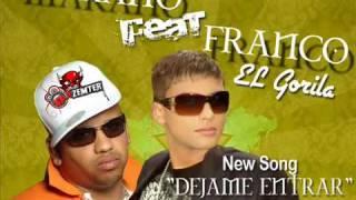 """Dejame Entrar MAKANO feat. Franco """"El Gorila"""""""