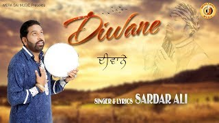 Sardar Ali - Diwane | Punjabi Devotional Song | Mera Sai Music
