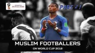 Muslim Players On World Cup Russia 2018 - PART 2