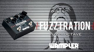 New FUZZ pedal from Wampler - the Fuzztration