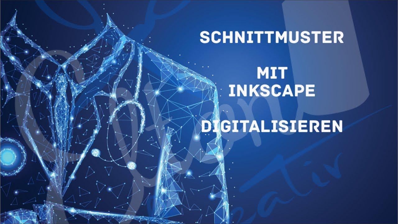 Schnittmuster mit Inkscape digitalisieren (FORTGESCHRITTENE) - YouTube