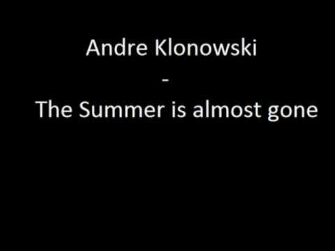 Andre Klonowski - The Summer is almost gone