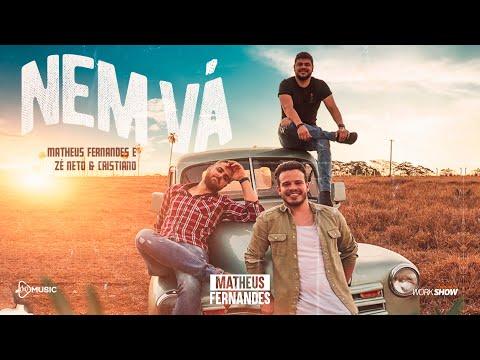 NEM VÁ - MATHEUS FERNANDES E ZÉ NETO & CRISTIANO (Official Music Video)