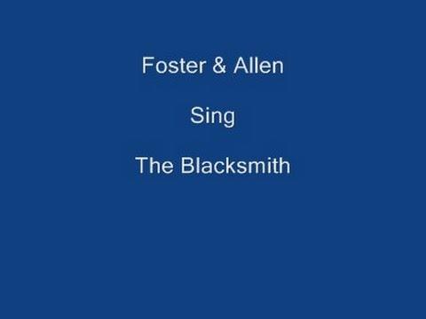 The Blacksmith + On Screen Lyrics ------- Foster & Allen