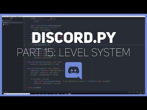 Discord py: Making a Discord bot (Part 15: Level System) - YouTube