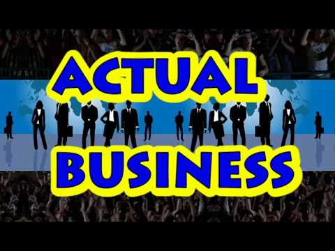 Actual Business: For Folks Young and Old