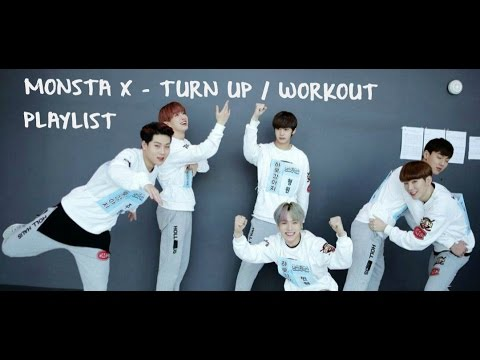 Monsta X - Kpop Workout aka Turn Up Playlist