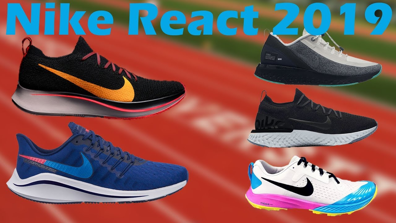a56d85aa8d91 New Nike React Running Shoes 2019