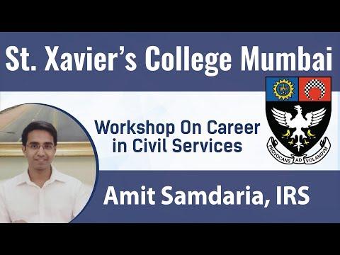 Workshop on Career in Civil Services | St.Xavier's College, Mumbai | Amit Samdariya (IRS)