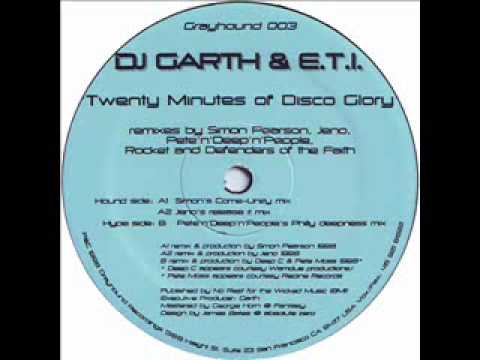 DJ Garth & E.T.I - Twenty Minutes Of Disco Glory (Jeno's Release It Mix)