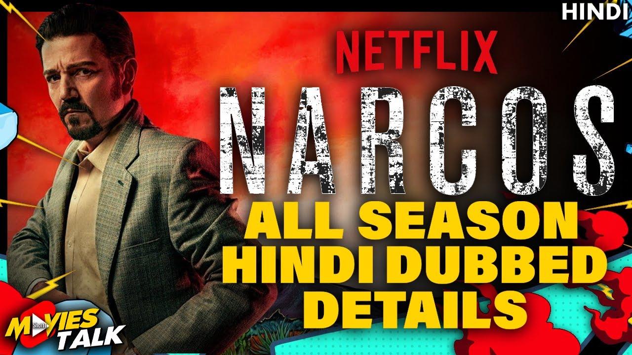 Download NARCOS & Narcos Mexico Series - Hindi Dubbed Updates