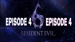 Resident Evil 6|Episode 4|Fin Du Chapitre|Assault En Ville|Playtrough|