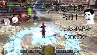 Dragon Nest - (PVP) DipaksaPAPAH COME BACK!!!