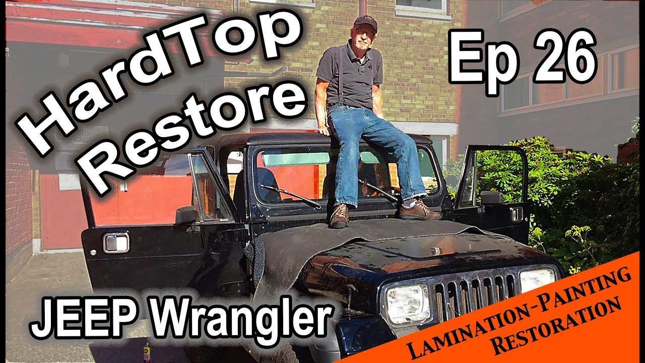 Restoring the hardtop: Lamination and rubber painting - JEEP Wrangler YJ :  Ep 26