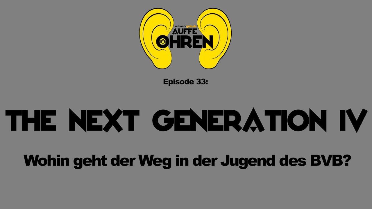Auffen Punkt #33: The next Generation IV | BVB Podcast von schwatzgelb de