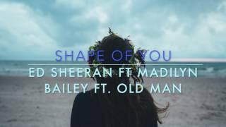 Shape of you - Ed Sheeran ft. Madilyn Bailey (JC Remix)