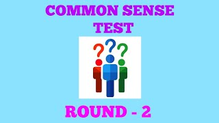 COMMON SENSE TEST That 90% of people fail// ROUND - 2 // Test your smartness// Funny Questions//